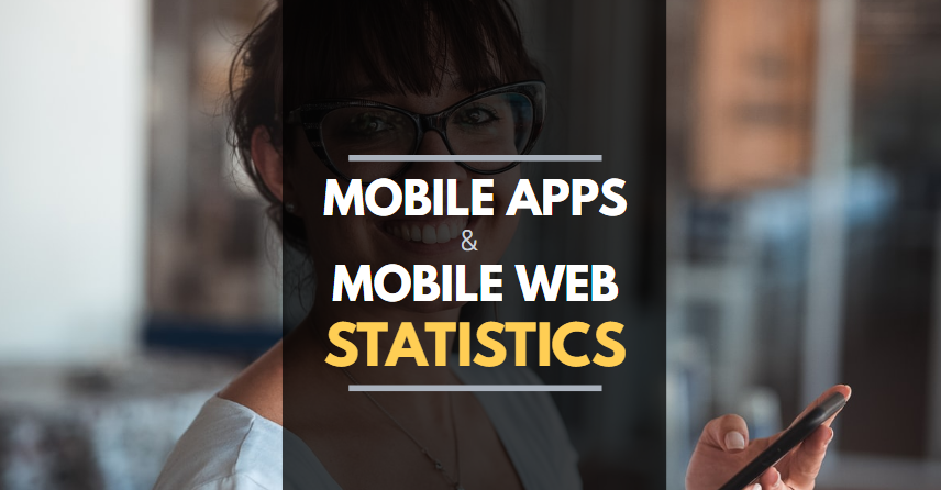 The Complete Guide to Mobile App Vs. Mobile Website Statistics