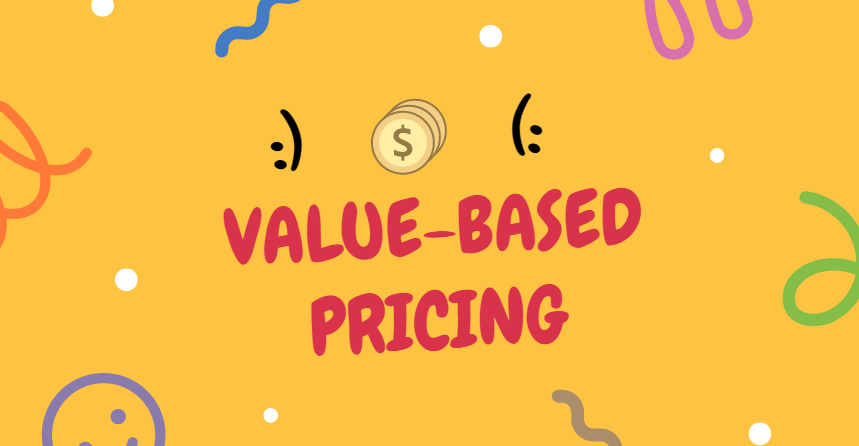 Advantages And Disadvantages of Value-Based Pricing